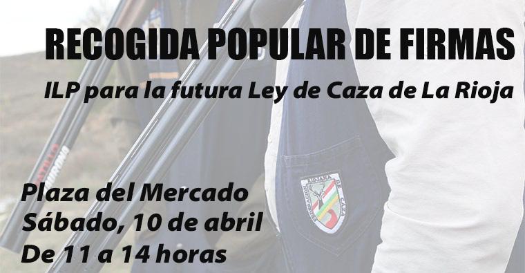 <h2 class='tahoma bold texto20 c_c0202e'><a href='https://www.frdcaza.org/noticia/445/RECOGIDA-DE-FIRMAS-POPULAR-PARA-LA-ILP-DE-LA-FUTURA-LEY-DE-CAZA' class='c_c0202e'>RECOGIDA DE FIRMAS POPULAR PARA LA ILP DE LA FUTURA LEY DE CAZA</a></h2><p class='tahoma c_454545 texto12 margin0'>El sábado 10 de abril, de 11 a 14 horas, estaremos en la Plaza del Mercado para que puedas dejar tu firma de cara a poder llevar esta Iniciativa Legislativa Popular al Parlamento de La Rioja</p><a href='https://www.frdcaza.org/noticia/445/RECOGIDA-DE-FIRMAS-POPULAR-PARA-LA-ILP-DE-LA-FUTURA-LEY-DE-CAZA' class='tahoma c_454545 texto12'>Seguir leyendo></a>